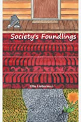 Society's Foundlings Kindle Edition