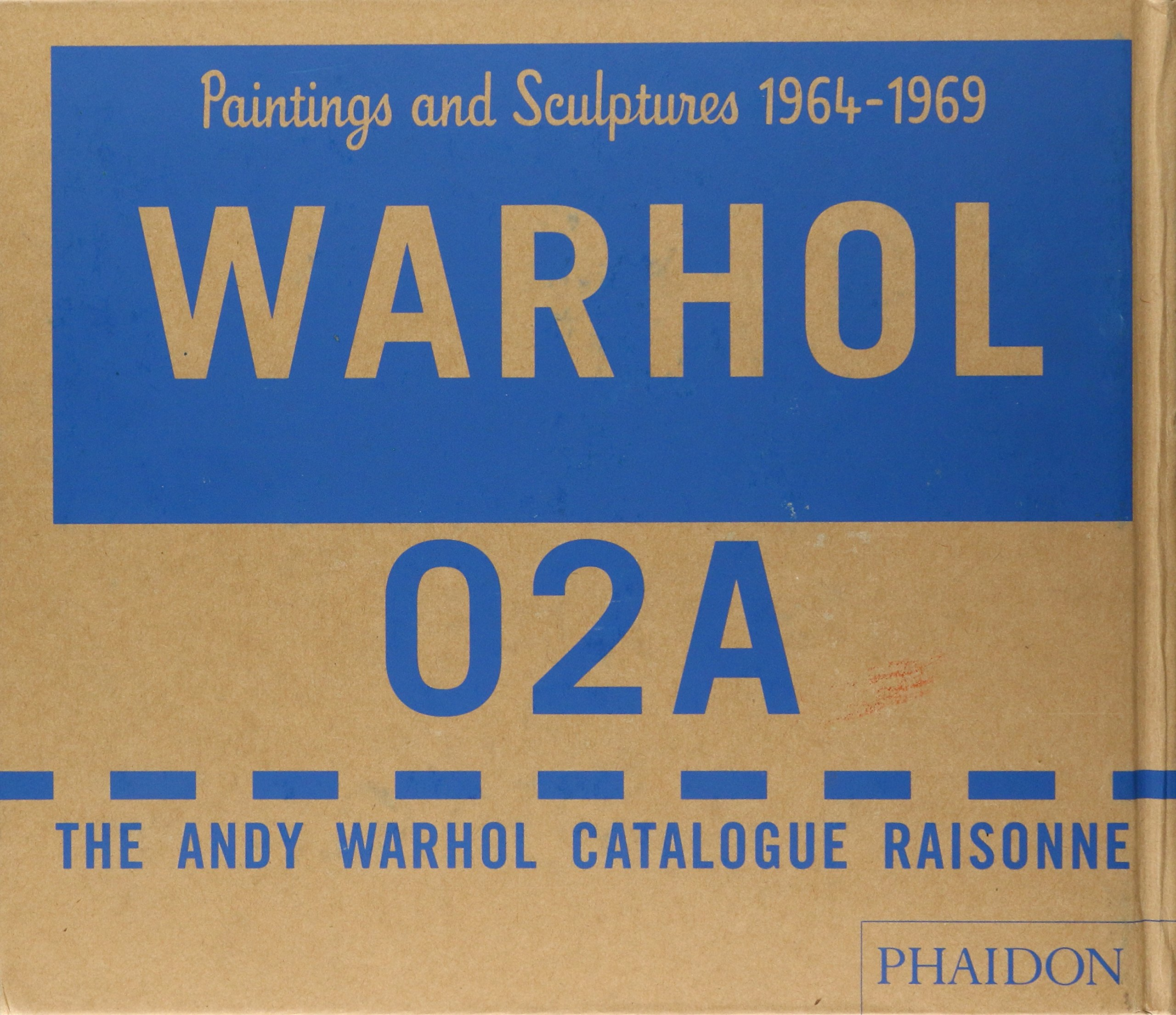 warhol paintings and sculpture 1964 1969 vol 2 2 vol set the andy warhol catalogue raisonne