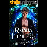Rainha dos Elementos: Livro Três