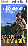Escape From Nicaragua (M.I.A. Hunter Book 8)