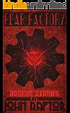 Fear Factory: Horror Stories