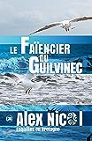 Le Faïencier du Guilvinec: Enquêtes en Bretagne