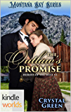 Montana Sky: The Outlaw's Promise (Kindle Worlds) (Heroes of the West Book 3)