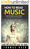 Music: How To Read Music - Super Fast Beginner's Guide Of Music and How to Read Musical Notation (music theory for guitar, music theory, music theory books, ... for beginners Book 1) (English Edition)