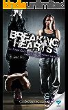 Breaking Hearts (B-boy Book 2)