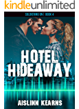 Hotel Hideaway: (Soldiering On #4)