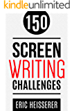 150 Screenwriting Challenges
