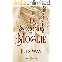 La seconda moglie (Italian Edition)