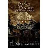The Dance of Destiny (Aztec West Book 2)