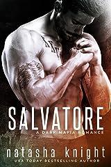 Salvatore: a Dark Mafia Romance (Benedetti Brothers Book 1) Kindle Edition