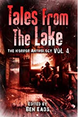 Tales from The Lake Vol.4: The Horror Anthology Kindle Edition