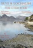 Skye & Lochalsh the Guide Book: See it, Do it, Don't Miss it..