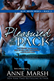 Pleasured by the Pack (Blue Moon Brides Book 2)