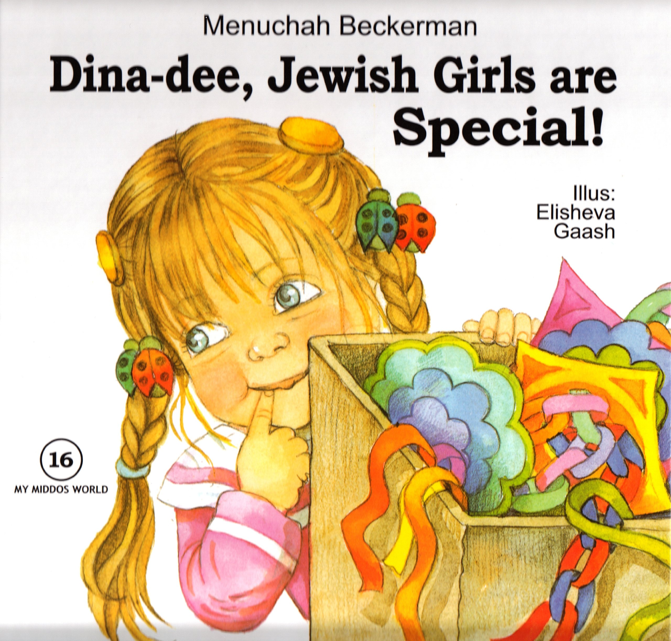 Read Online My Middos World: Dina-dee, Jewish Girls are Special ebook