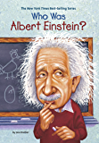 Who Was Albert Einstein? (Who Was?)