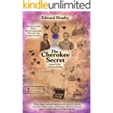 The Cherokee Secret : Legend of the Corazón Del Rey (EE Quest Series Book 1)