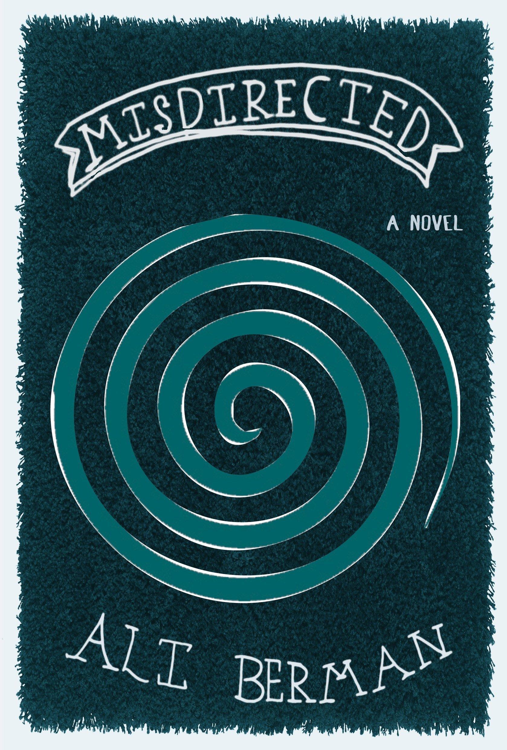 Download Misdirected: A Novel PDF