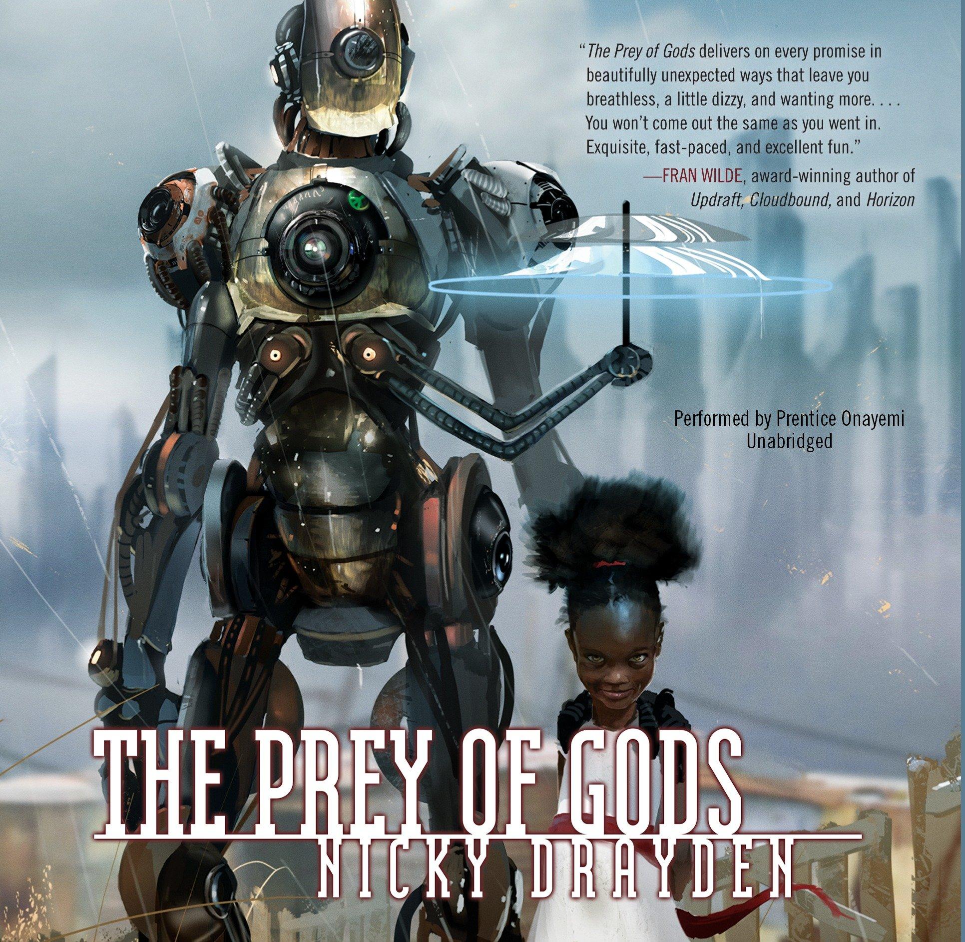 The Prey of Gods: Nicky Drayden: 9781538518786: Amazon.com: Books
