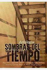 Sombras del tiempo (Spanish Edition)