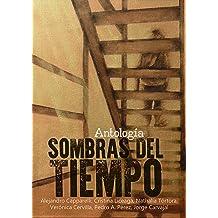 Sombras del tiempo (Spanish Edition) Nov 16, 2015
