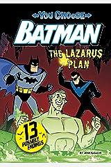 The Lazarus Plan (You Choose Stories: Batman) Kindle Edition