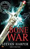 Bone War (The Books of Blood and Iron)