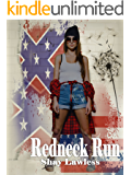 The Redneck Run ( Mysterious Hearts Series Book 2)