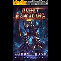 Robot Bangarang (Full Frontal Galaxy Book 1)