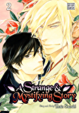 A Strange and Mystifying Story, Vol. 2 (Yaoi Manga)