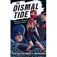 The Dismal Tide (East End Irregulars Book 2)