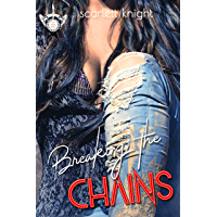 Breaking The Chains (The Neon Fishnets Book 2)
