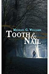 Tooth & Nail (Withrow Chronicles Book 2) Kindle Edition