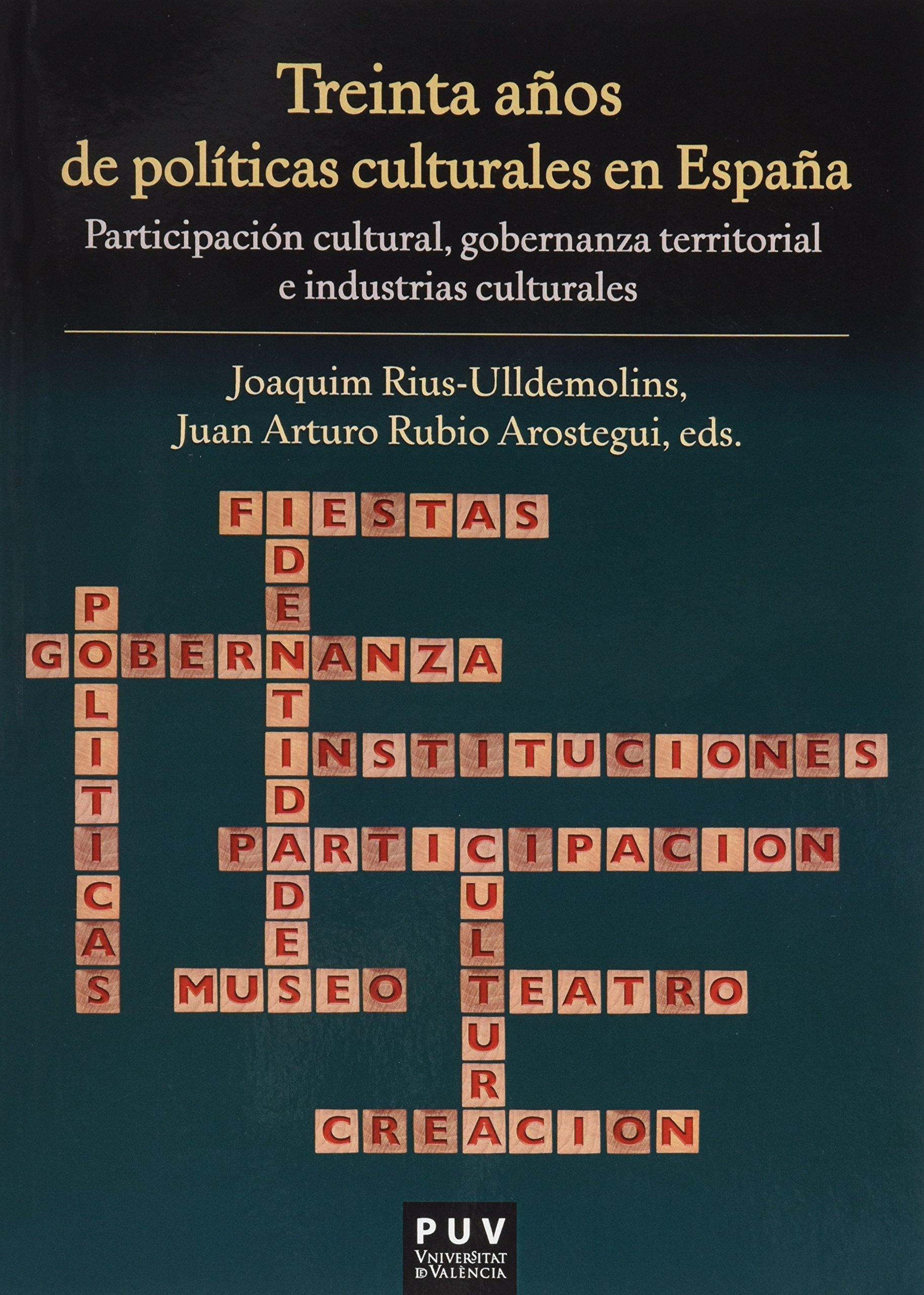 Treinta años de políticas culturales en España: Participación ...