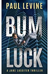BUM LUCK: Jake Lassiter Legal Thrillers Kindle Edition