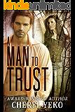 A Man to Trust (Romantic Suspense) (Milwaukee Series Book 2)