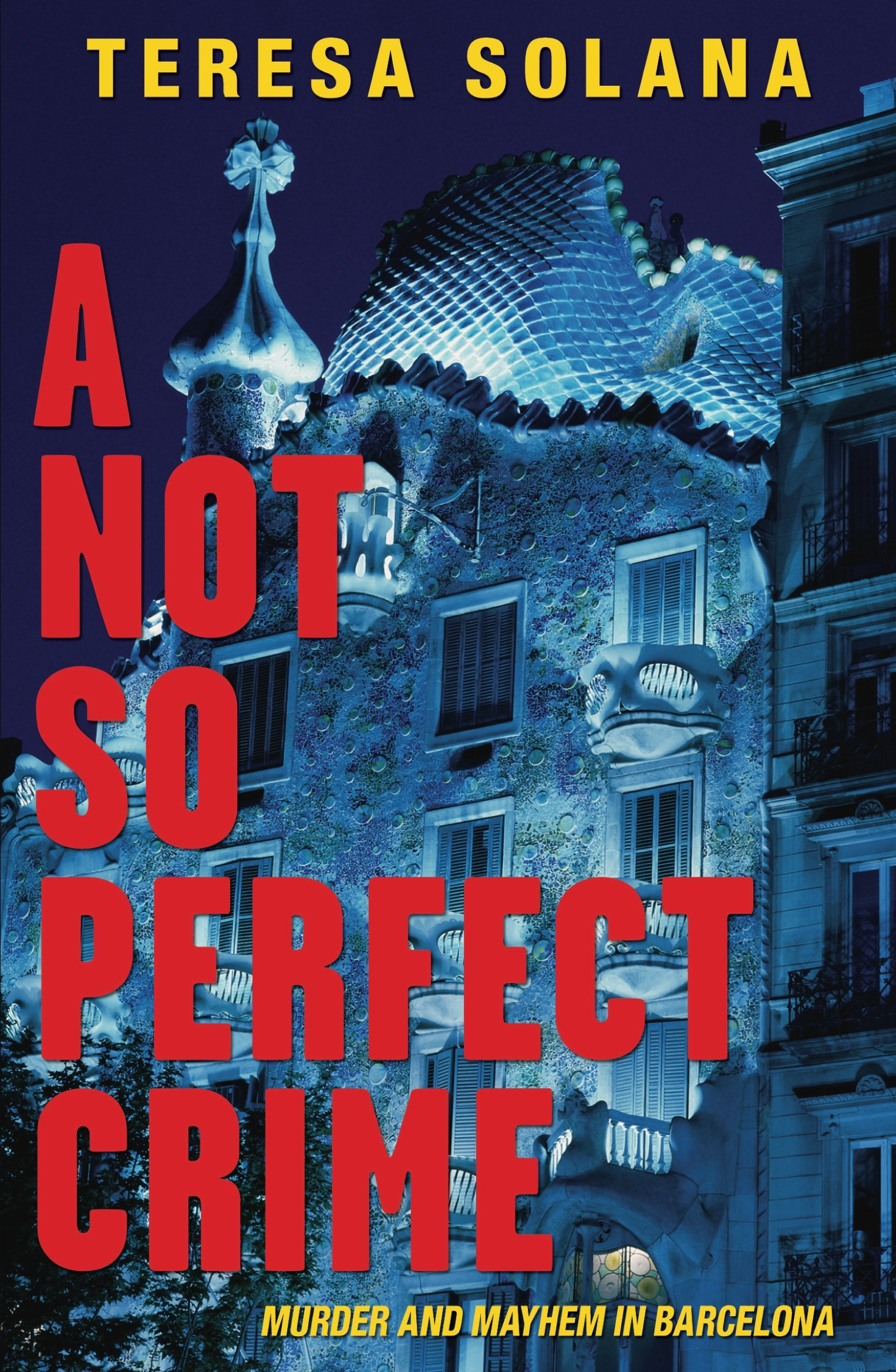 Download A Not So Perfect Crime (The Borja and Eduard Barcelona Series) pdf
