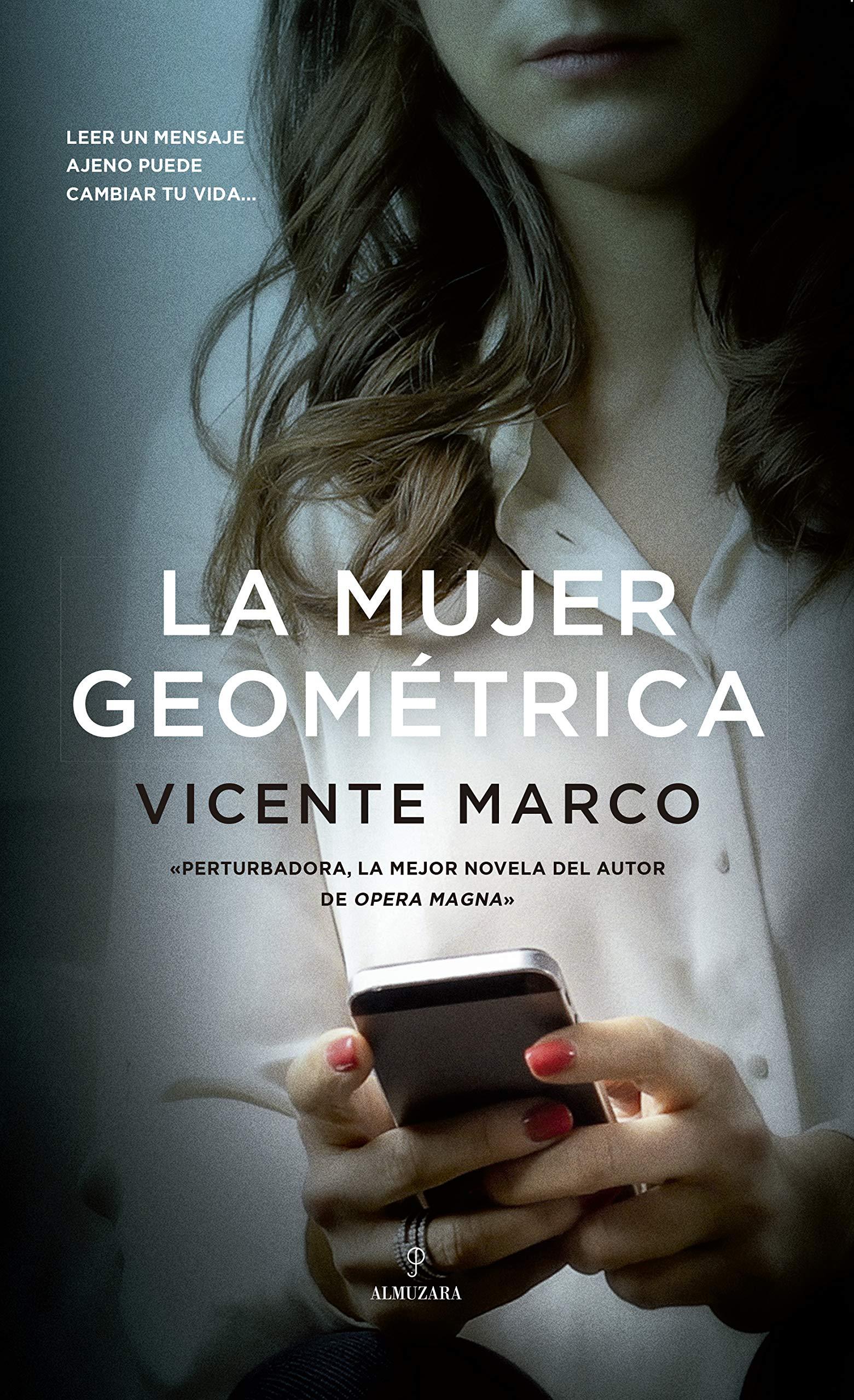 La mujer geométrica (Novela): Amazon.es: Marco Aguilar, Vicente: Libros
