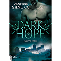 Dark Hope - Kalte Jagd (NOLA) (German Edition)