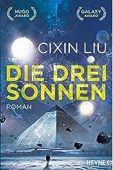 Die drei Sonnen: Roman (Die Trisolaris-Trilogie 1) (German Edition) Kindle Edition
