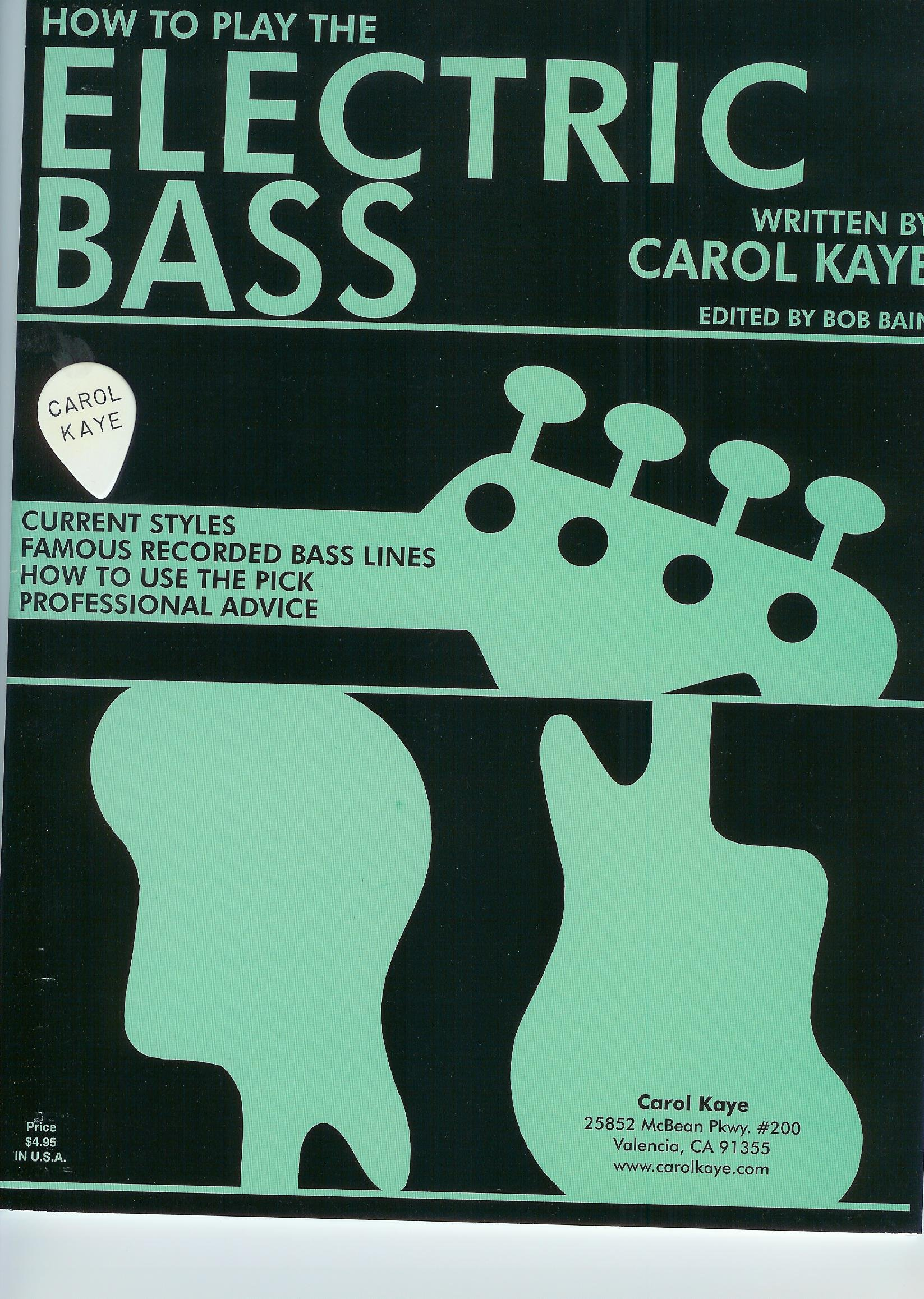 How To Play The Electric Bass Carol Kaye Amazon Books