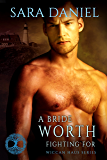 A Bride Worth Fighting For (Wiccan Haus #11)
