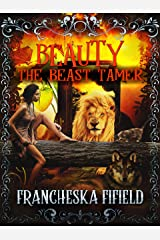 Beauty the Beast Tamer: Light (IvyWood Book 2) Kindle Edition