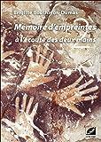 Mémoire d'empreintes, à l'écoute des deux mains