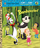 Bamboozled (Dr. Seuss/The Cat in the Hat Knows a Lot About That!) (Little Golden Book)