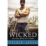 WICKED: An Evil Dead MC Story (The Evil Dead MC Series Book 11)