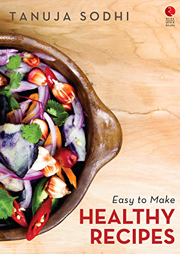 Easy to Make Healthy Recipes (Rupa Quick Reads)