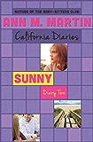 Sunny: Diary Two (California Diaries Book 6)