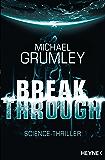 Breakthrough: Roman (Breakthrough-Serie 1)