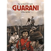 Guarani – A Terra Sem Mal (exclusivo Amazon)
