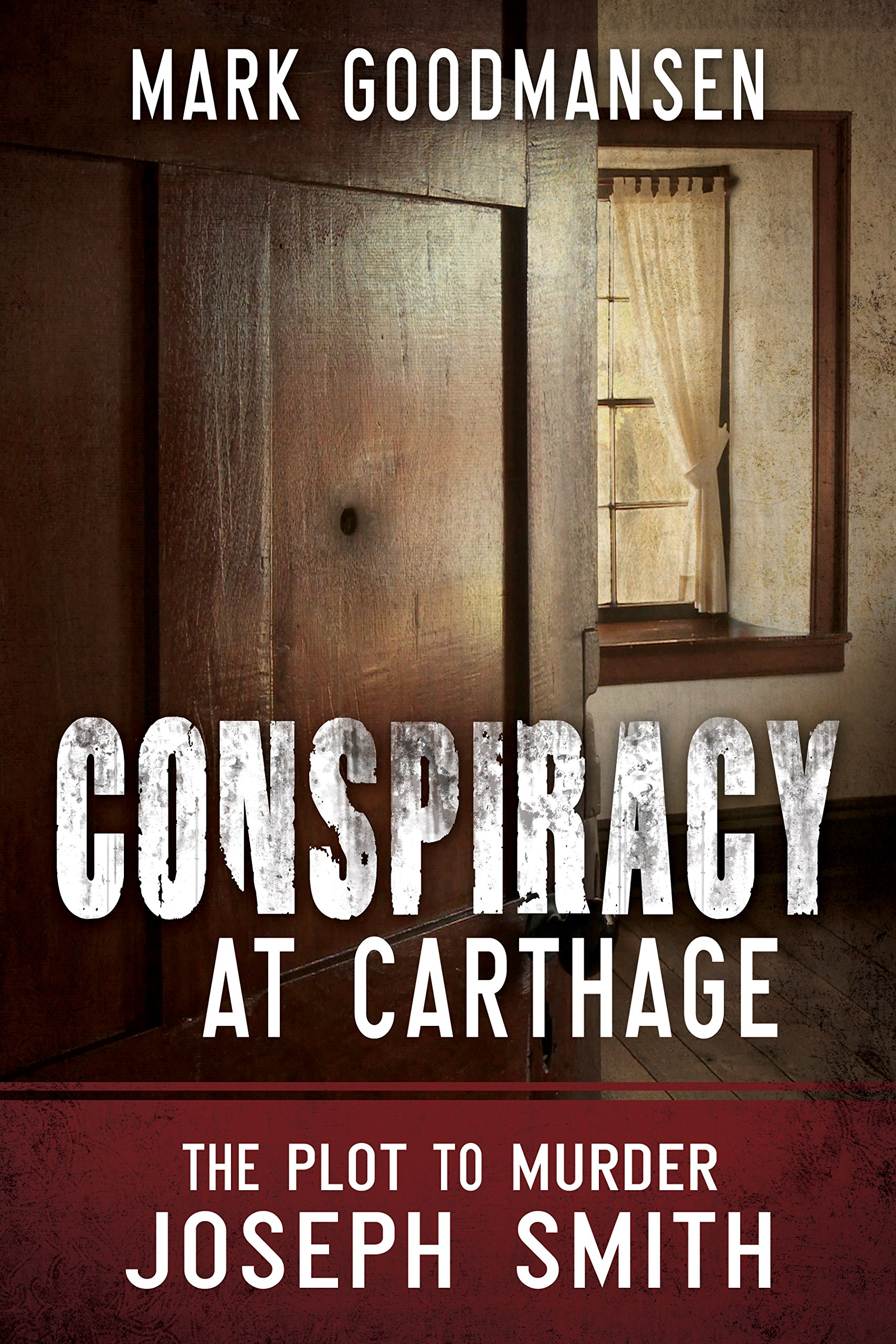 Download Conspiracy at Carthage: The Plot to Murder Joseph Smith pdf epub